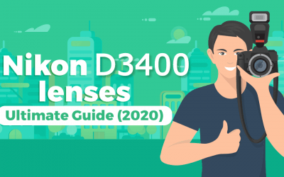 Top 10 Best Lenses for Nikon D3400 (In 2020)