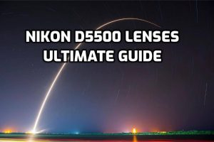 Best lenses for Nikon D5500 preview