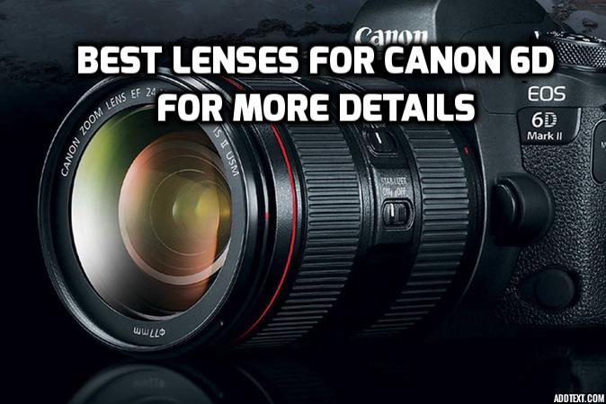 Canon 6d lenses preview
