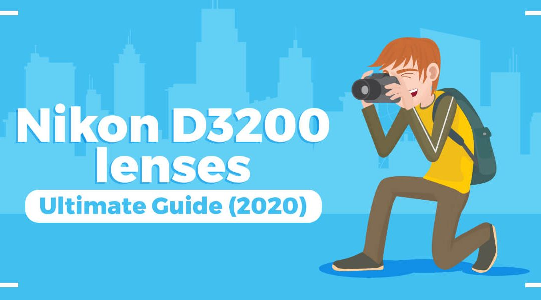 Nikon D3200 lenses guide featured