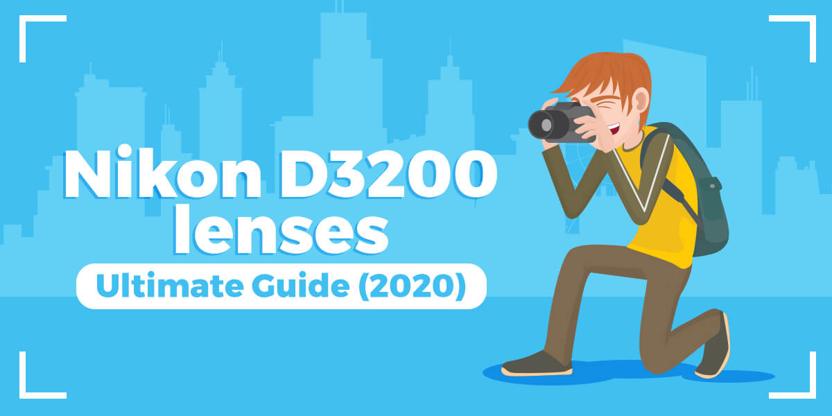 These are 9 MUST-HAVE lenses for Nikon D3200 in 2021 (Ultimate Guide)
