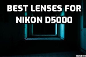 Nikon D5000 lenses guide