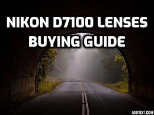 5 Best Lenses for Nikon D7100 You MUST HAVE in 2019 (Ultimate Guide)