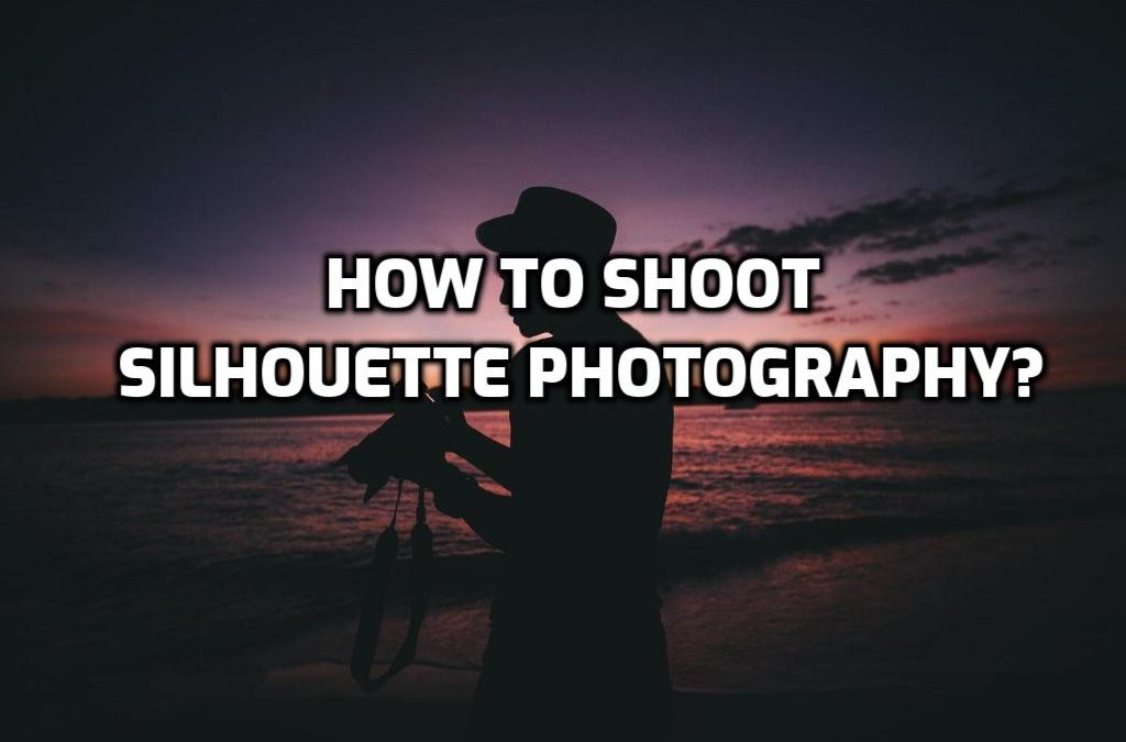 Silhouette photography intro