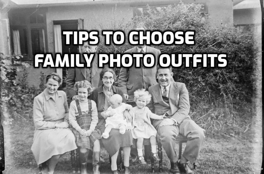 Tips to Choose Family Photo Outfits