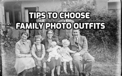 Simple Tips to Choose Family Photo Outfits in 2021