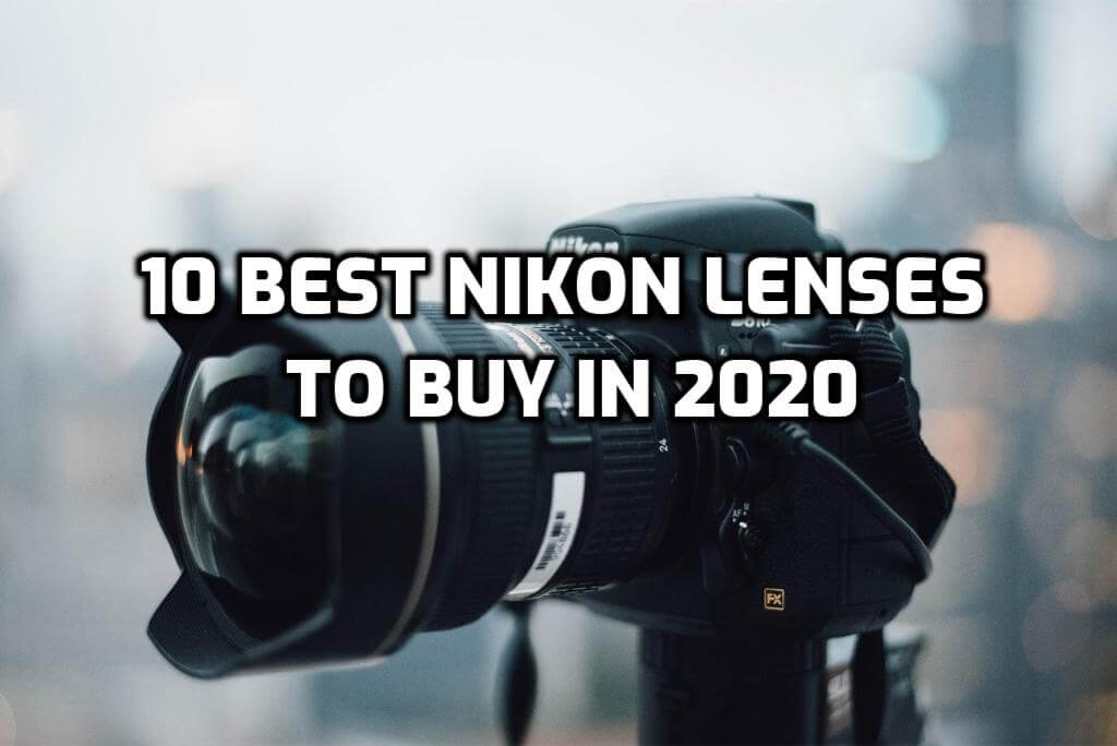 best nikon lenses to buy